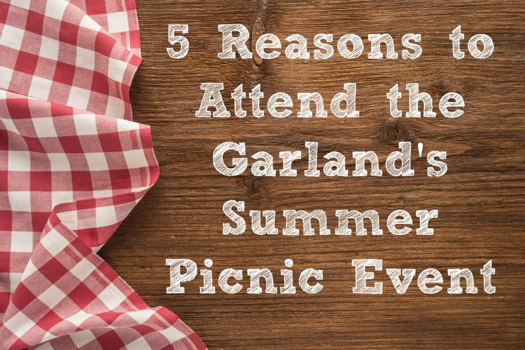5-reasons-to-attend-the-Garlands-summer-picnic