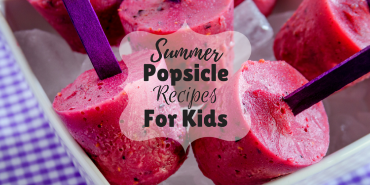 The best Summer Popsicle Recipes for Kids...don't worry, adults will love them too! Popsicles are the perfect summer treat: cold, sweet, & portable!