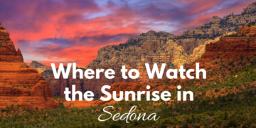 Watching the sunrise is a magical experience. These are the best places to watch the sunrise in Sedona, AZ. Check them out on your next visit!